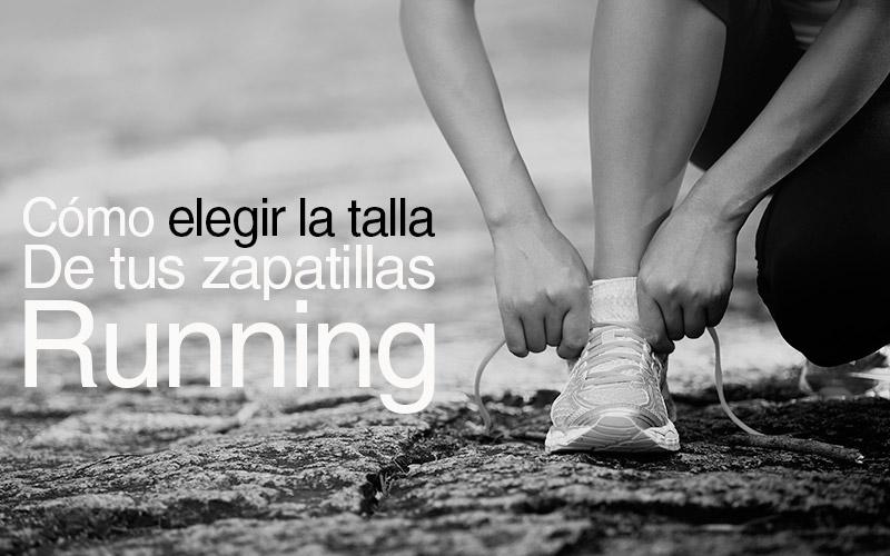 Cómo elegir bien la talla de tus zapatillas de running