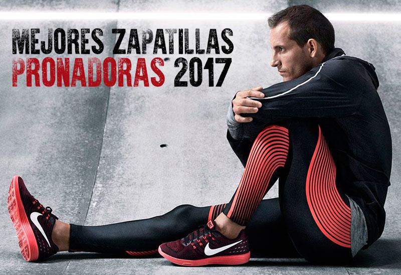 mejores zapatillas pronadoras 2017