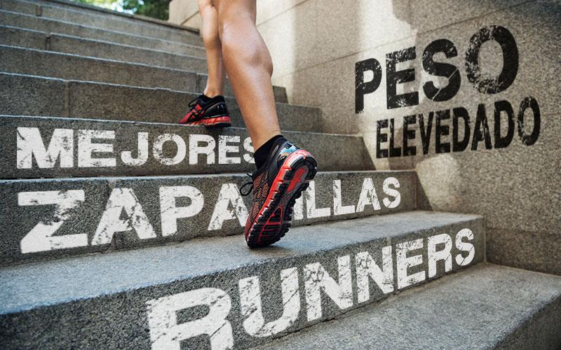 zapatillas running para corredores de peso elevado