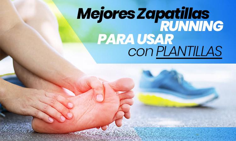 7 zapatillas running para usar con plantillas