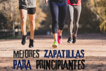 Zapatillas de correr para principiantes.
