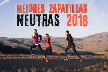 Mejores zapatillas running neutras 2018