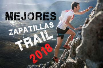 Mejores zapatillas trail 2018