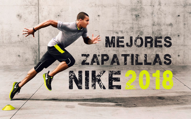 Mejores zapatillas running Nike 2018.