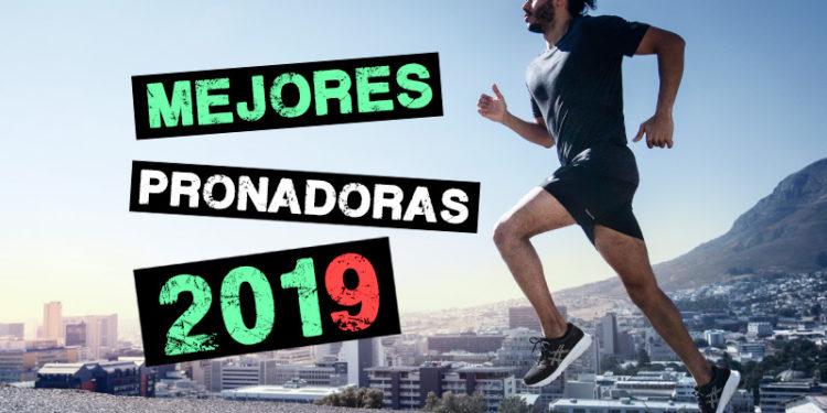 mejores zapatillas pronadoras 2019