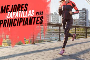 zapatillas de correr para principiantes