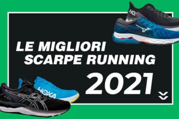 Le migliori scarpe running 2021