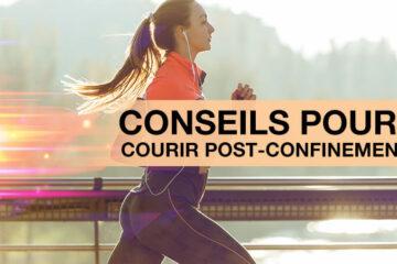 Conseils pour courir post confinement