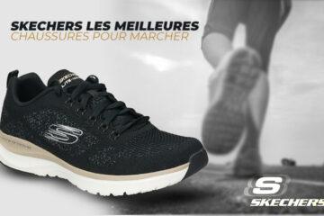 Meilleures chaussures Skechers