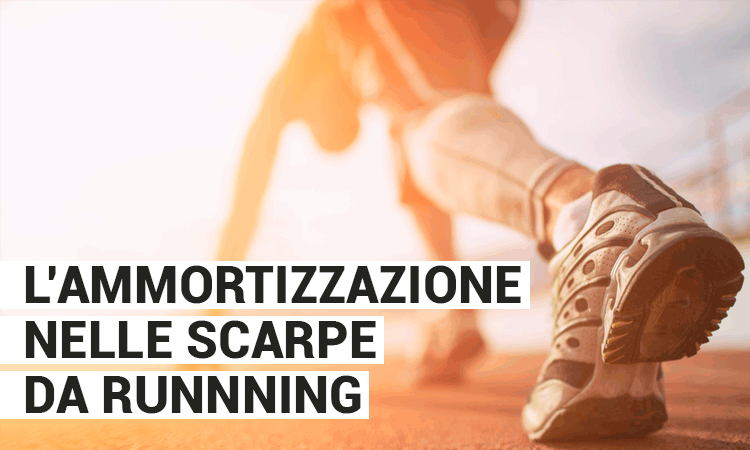 Ammortizzazione scarpe da running