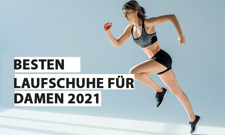 Die besten 2021 Laufschuhe für Damen