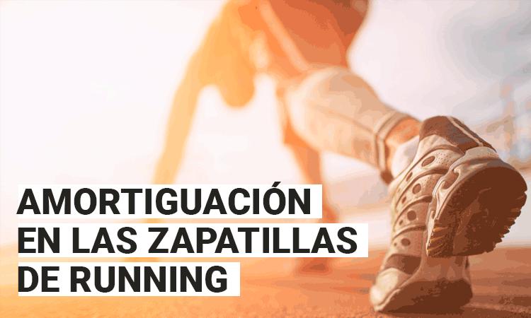 amortiguación en las zapatillas running