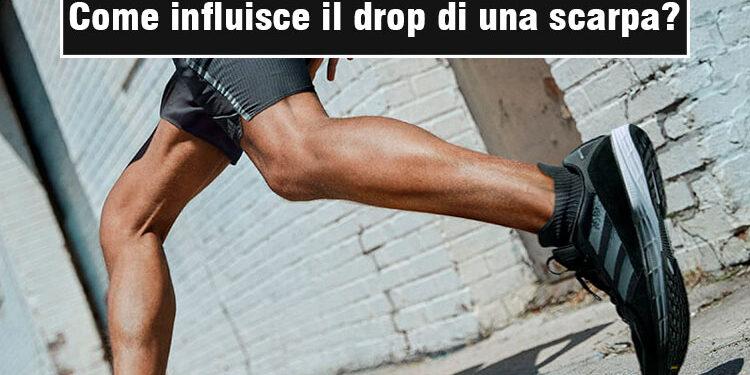 Come influisce il drop di una scarpa?
