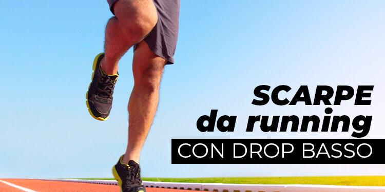 scarpe da running con drop basso