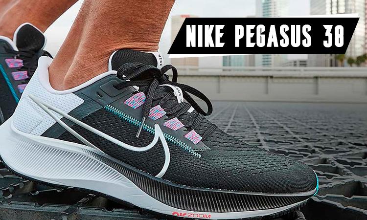 Nike Pegasus 38, vous ne voudrez plus les quitter ...