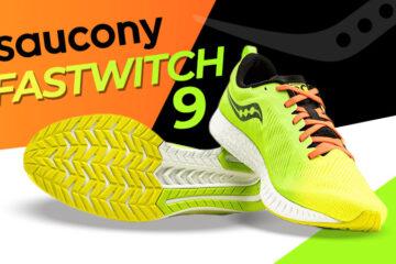 Saucony Fastwitch 9: Die Laufschuhe 2021